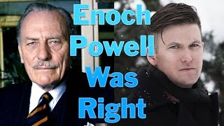 Enoch Powell Was Right