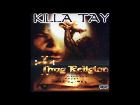 Killa Tay - All In Your Brain - Thug Religion