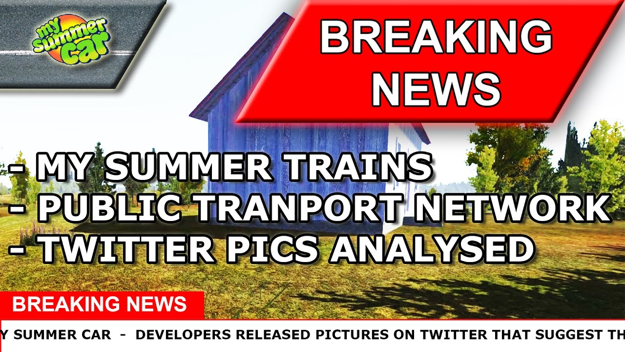 My Summer Car News Trains Update Public Transportations And