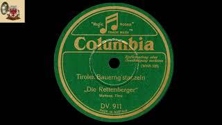 TIROLER BAUERNG`GSTANZELN - DIE RETTENBERGER 1931