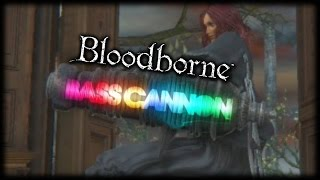 The Bloodborne Bass Cannon (M)