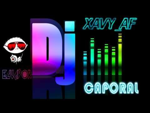 MIX CAPORAL 2017 SOMOS SAMBOS DJ XAVY AF