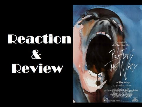 """Pink Floyd: The Wall"" Reaction & Review"
