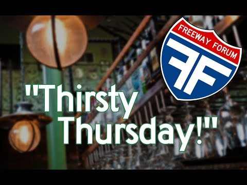 "Favorite Drinks: ""Thirsty Thursday!"" Freeway Forum 2017/8/3"