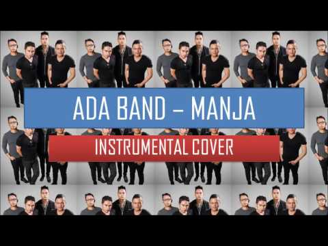 ADA BAND - MANJA (INSTRUMENTAL COVER)