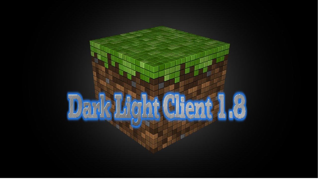 скачать чит на майнкрафт 1 8 dark light client скачать чит