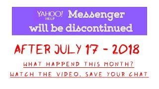 Yahoo Messenger will be Discontinued | You no Longer Use Messenger after 27 July 2018