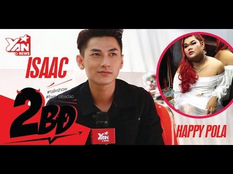 [2BĐ] Isaac đối diện với nguy cơ phải cưới Happy Polla