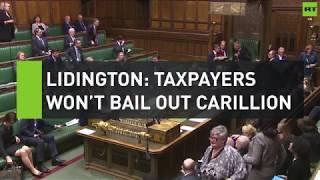 Lidington: UK taxpayers won't bail out Carillion