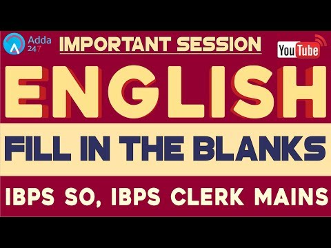 IBPS SO, IBPS CLERK MAINS | Fill In The Blanks | English | Online Coaching For SBI IBPS