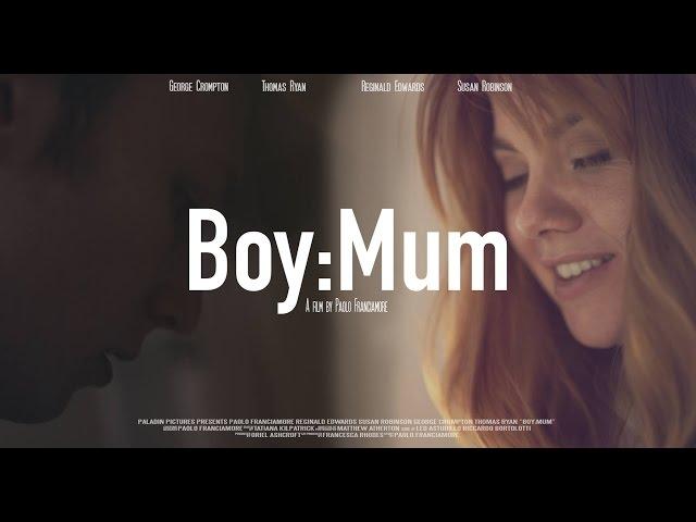 Boy: Mum (Short Film)