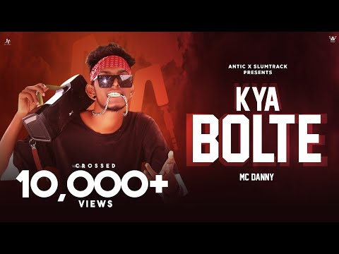 Download MC DANNY - KYA BOLTE | OFFICIAL MUSIC VIDEO | LATEST HIPHOP 2020