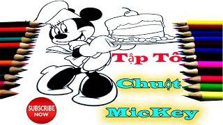TÔ MÀU HÌNH CHUỘT MICKEY DỄ THƯƠNG XINH XẮN - Mewarnai Mickey Mouse - Đồ Chơi Trẻ Em - MICKEY MOUSE