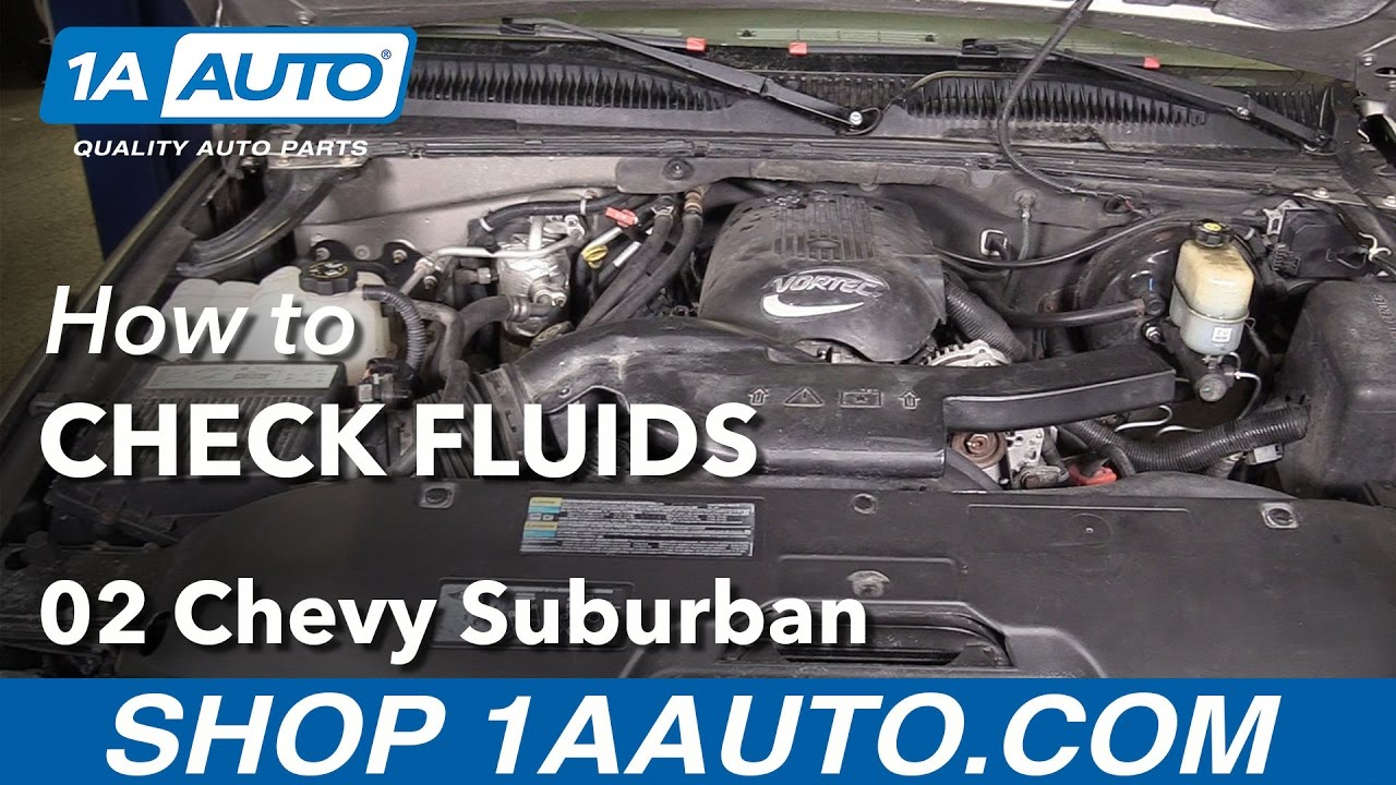 how to check and fill fluids 00 06 chevy suburban 1500 youtube how to check and fill fluids 00 06 chevy suburban 1500