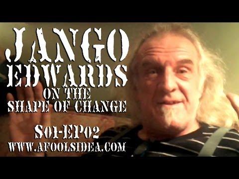 Jango Edwards on The Shape of Change  A FOOL'S IDEA S01 EP02