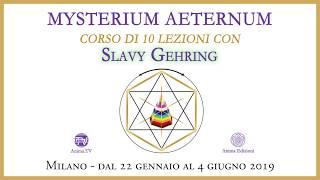"Evento: Slavy Gehring conduce il corso ""Mysterium Aeternum"""