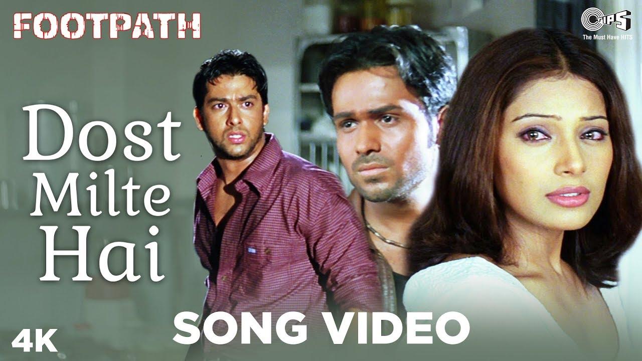 Download Dost Milte Hai Song Video - Footpath | Kumar Sanu | Emraan Hashmi, Aftab & Bipasha