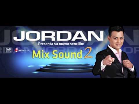 JORDAN - Mix Sound 2 (Audio) www.jordanoficial.com