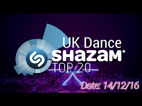 UK TOP 20 - Dance Shazam Chart (14/12/2016)
