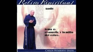 Retiro en Audio tema 4 Evangelio y explicacion sobre al amor de Dios