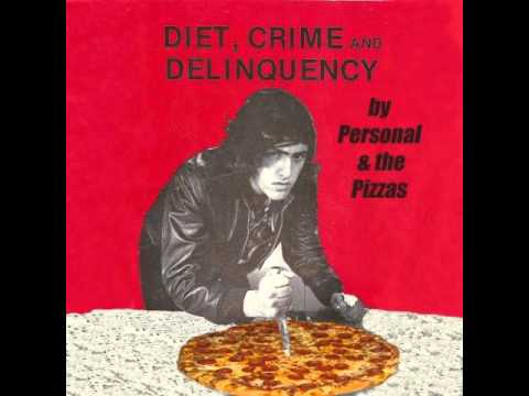 Personal and the Pizzas - Bored Out of My Brains