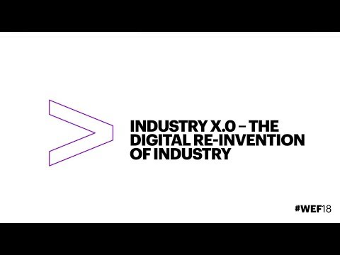 WEF 18 | Accenture - Industry X.0: Digital Reinvention of Industry
