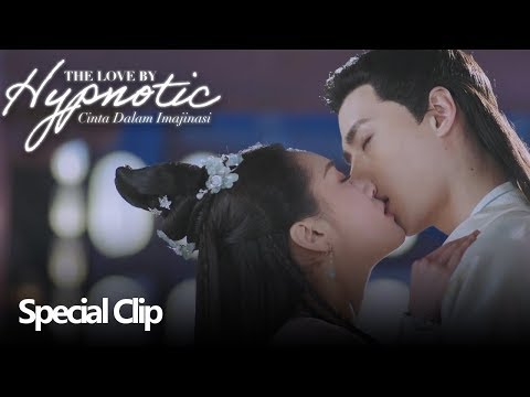 The Love By Hypnotic (Cinta Dalam Imajinasi) | Special Clip Tetap Disisiku | 明月照我心 | WeTV 【INDO SUB】