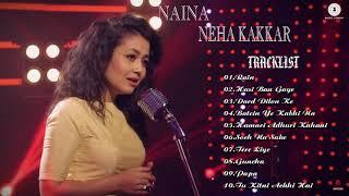 neha kakkar songs 2018 || best of neha kakkar || neha kakkar best songs
