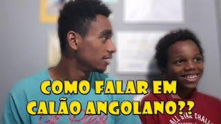 Como falar em calão angolano |Novo quadro