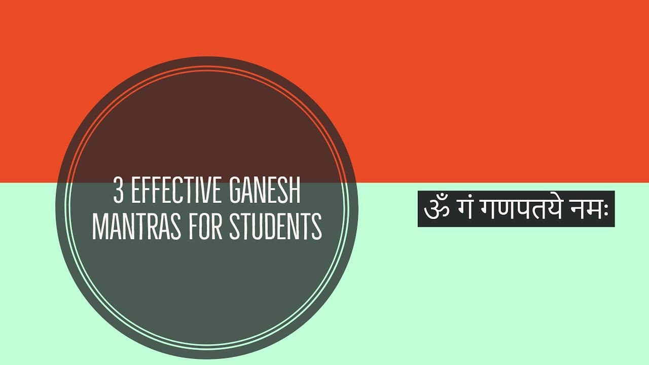 3 Effective Ganesh Mantras for Students