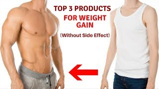Best Products For Weight Gain In India Without Any Side Effect 2018| Weight gainer