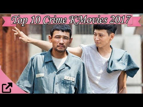 Top 10 Crime Korean Movies 2017 (All The Time)