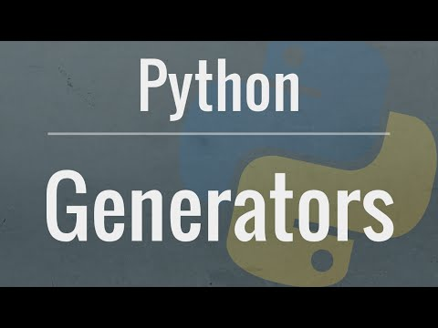 Python Tutorial: Generators - How To Use Them And The Benefits You Receive