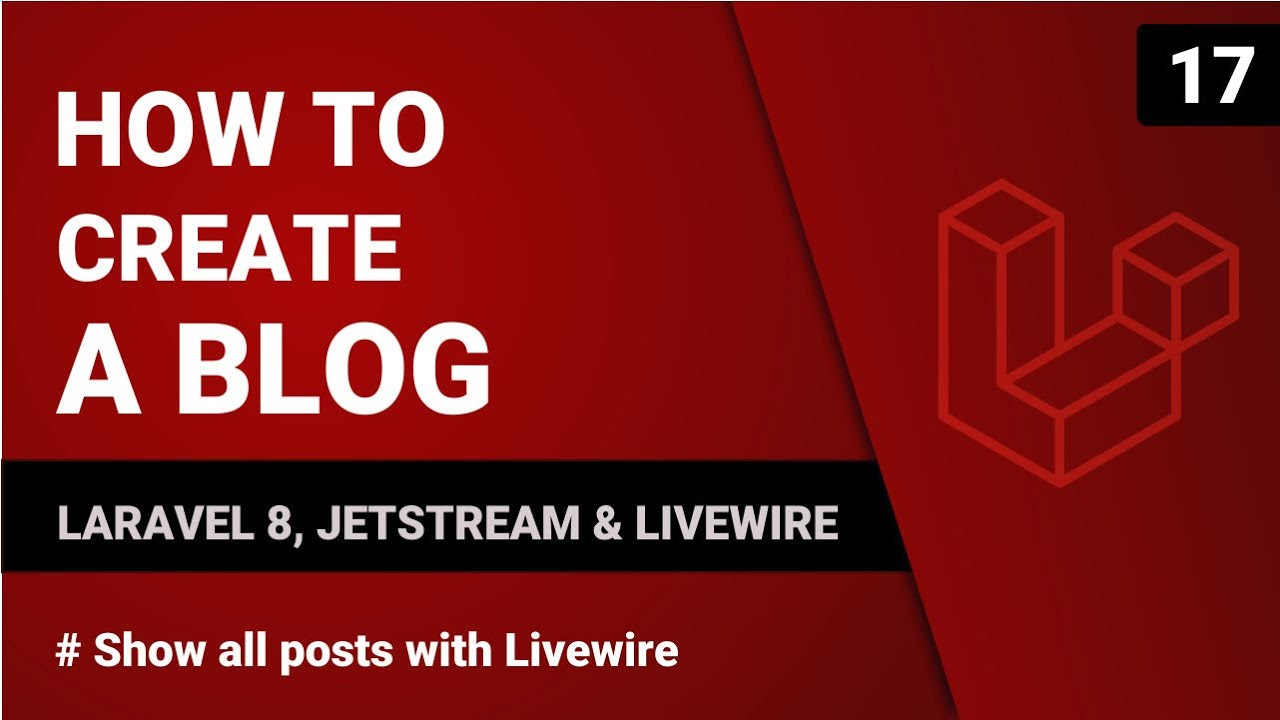 Show All Posts with Livewire - Laravel 8, Jetstream and Livewire - Part 16