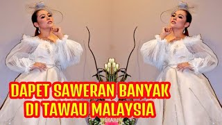 Dapet saweran banyak SELFI SELOW Offair TAWAU MALAYSIA