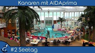 Kreuzfahrt-Vlog - Kanaren und Madeira mit AIDAprima 2018 #2 Erster Seetag