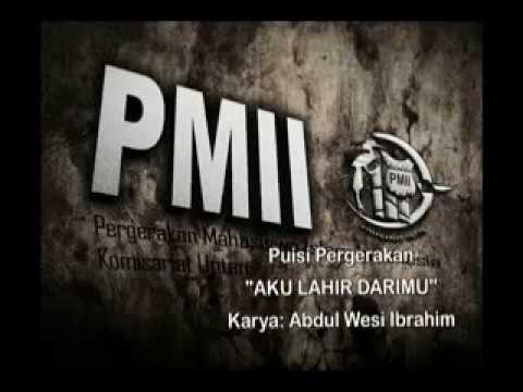 "PMII - Puisi Pergerakan ""Aku Lahir Darimu"""