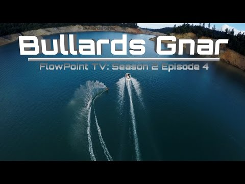 Bullards Gnar - FlowPoint TV S2 E4