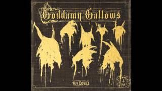 The Goddamn Gallows - Y'All Motherfuckers Need Jesus (with lyrics)