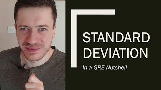 Standard Deviation in a Nutṡhell – 170 GRE Quant