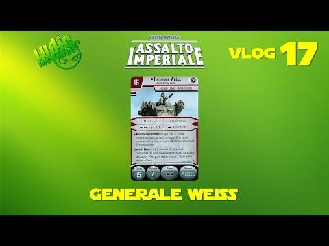 Assalto Imperiale VLOG#17 - Focus Generale Weiss - Wave 1