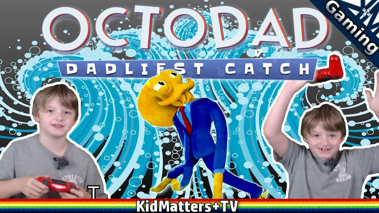 Odyssey Outrageous   OctoDad: Dadliest Catch   How to be an Octopus!! Part 1 [KM+Gaming S01E35]
