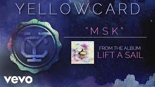 Yellowcard - MSK (audio) YouTube Videos