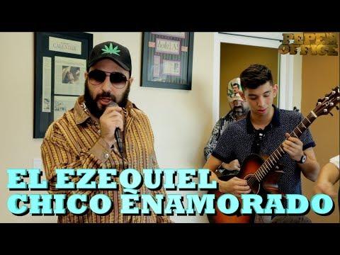 EL EZEQUIEL - CHICO ENAMORADO (Versión Pepe's Office)