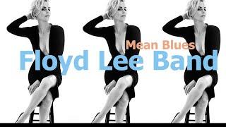 Floyd Lee Band   Mean Blues