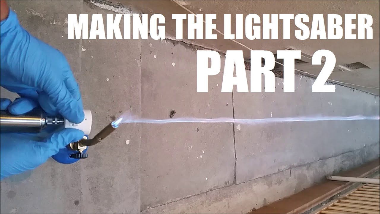 medium resolution of how to make a real burning lightsaber part 2