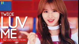 Twice Luv Me - Line Distribution