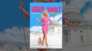 Legally Blonde 2: Red, White And Blonde | mgmvod