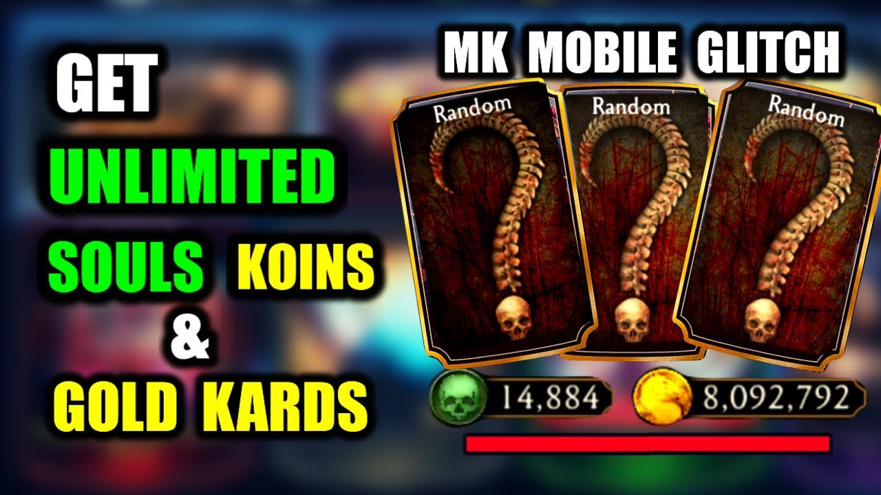 How to Get Unlimited Souls, Unlimited Koins & Gold Cards  MK Mobile  Glitch MK Mobile Soul Glitch