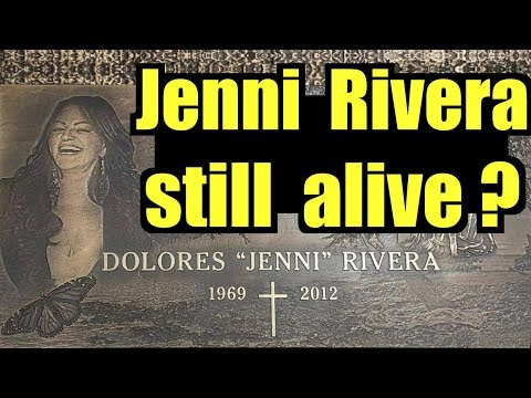 Jenni Rivera Still Alive?